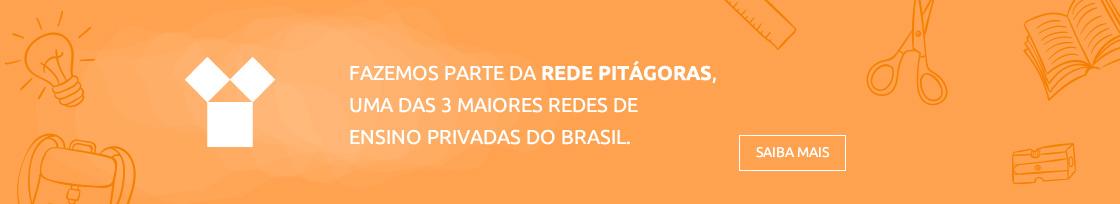 FAZEMOS PARTE DA REDE PITÁGORAS,  UMA DAS 3 MAIORES REDES DE  ENSINO PRIVADAS DO BRASIL.